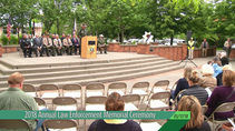 Law Enforcement Memorial Ceremony (05-17-18)